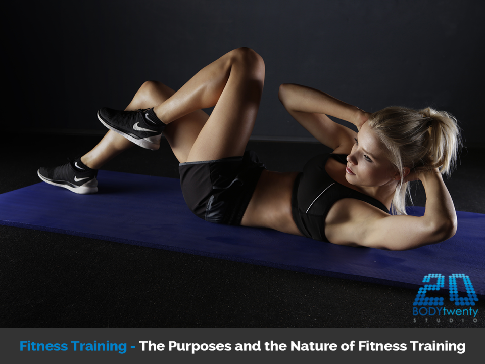 Fitness training purposes and nature