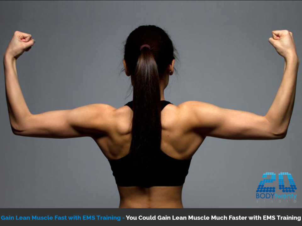 Gain lean muscle fast with EMS training