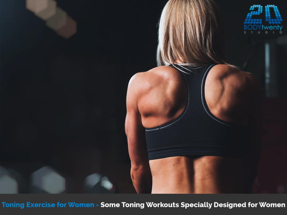 Toning exercises for woman specially designed for your body